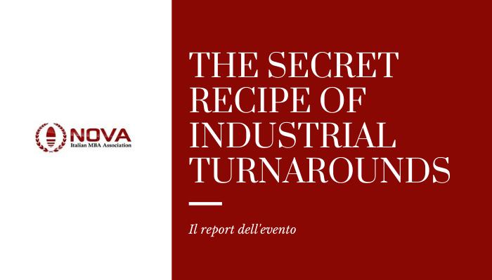 """""""The secret recipe of industrial turnarounds"""": tutto quello che c'è da sapere sui turnaround aziendali"""